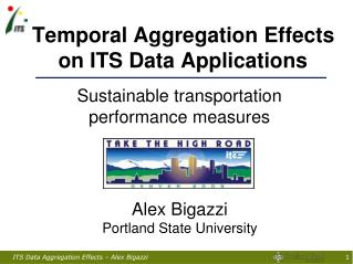 Temporal Aggregation Effects on ITS Data Applications