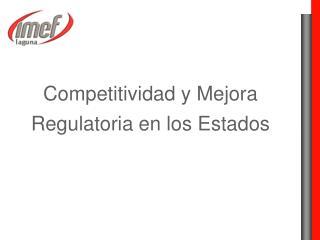 Competitividad y Mejora Regulatoria en los Estados