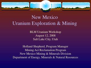 New Mexico  Uranium Exploration & Mining