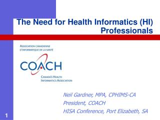 The Need for Health Informatics (HI) Professionals