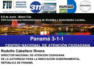 Panamá 3-1-1  CENTRO NACIONAL DE ATENCIÓN CIUDADANA