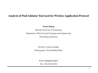 Analysis of Push Initiator Tool used for Wireless Application Protocol Taotao Huang