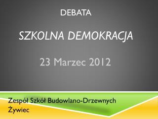 Debata  szkolna demokracja