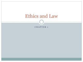 Ethics and Law