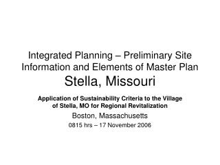 Integrated Planning – Preliminary Site Information and Elements of Master Plan Stella, Missouri