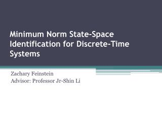 Minimum Norm State-Space Identification for Discrete-Time Systems
