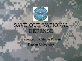 SAVE OUR NATIONAL DEFENSE