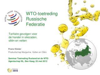 Frans Köster Productschap Margarine, Vetten en Oliën