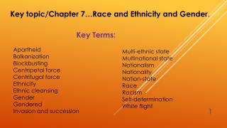 Key topic/Chapter 7…Race and Ethnicity and Gender .