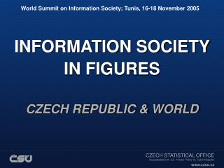 World Summit on Information Society; Tunis, 16-18 November 2005