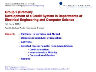 Group 2 (Bremen): Development of a Credit System in Departments of