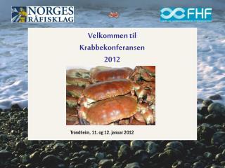 Velkommen til Krabbekonferansen 2012