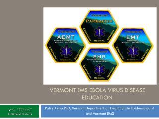 Vermont ems Ebola Virus Disease Education