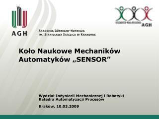 """Koło Naukowe Mechaników Automatyków """"SENSOR"""""""