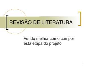 REVIS�O DE LITERATURA