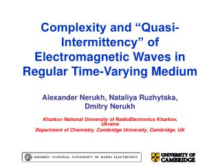 "Complexity and ""Quasi-Intermittency"" of Electromagnetic Waves in Regular Time-Varying Medium"