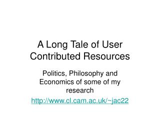 A Long Tale of User Contributed Resources