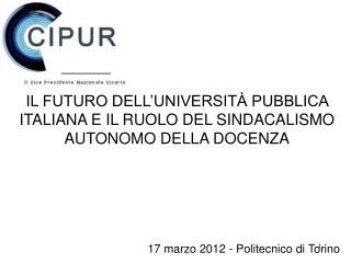 IL FUTURO DELL'UNIVERSITÀ PUBBLICA ITALIANA E IL RUOLO DEL SINDACALISMO AUTONOMO DELLA DOCENZA