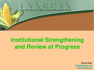 Institutional Strengthening and Review of Progress
