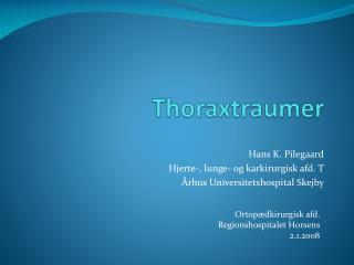 Thoraxtraumer