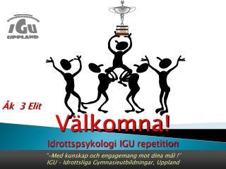 -Med kunskap och engagemang mot dina m l   IGU   Idrottsliga Gymnasieutbildningar, Uppland