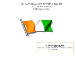 9th EACS ADVANCED HIV/AIDS  COURSE AIX-EN-PROVINCE 7-9th  September