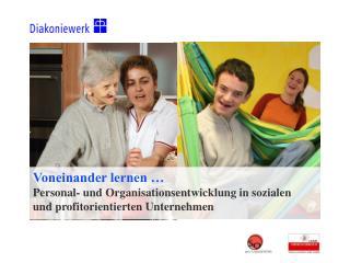 Personalentwicklung… ist (AUCH) Führungsaufgabe Wolf R. Böhnisch Wilma Ebner