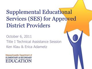 Supplemental Educational Services (SES) for Approved District Providers