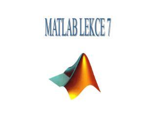 MATLAB LEKCE 7