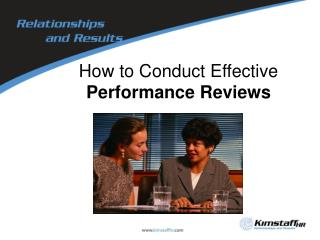 How to Conduct Effective  Performance Reviews