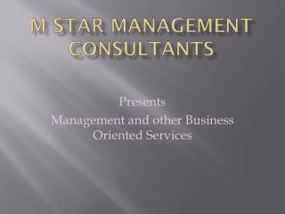 M STAR MANAGEMENT CONSULTANTS