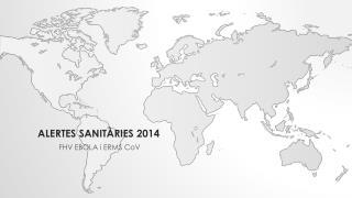 Alertes sanit�ries 2014