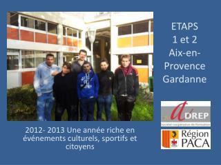 ETAPS  1 et 2  Aix-en-Provence  Gardanne