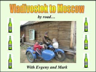 Vladivostok to Moscow