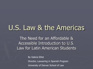 U.S. Law & the Americas