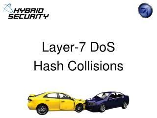 Layer-7 DoS Hash Collisions