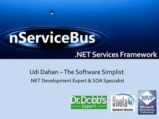 Udi Dahan – The Software Simplist .NET Development Expert & SOA Specialist