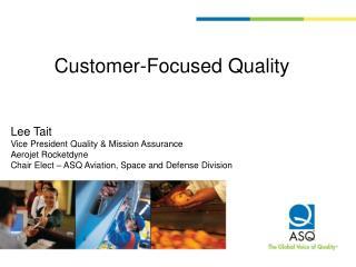 Customer-Focused Quality