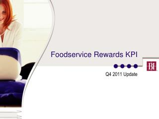 Foodservice Rewards KPI