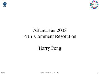 Atlanta Jan 2003 PHY Comment Resolution  Harry Peng