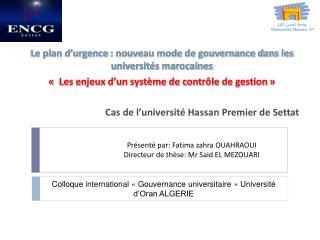 Le plan d�urgence�: nouveau mode de gouvernance dans les universit�s marocaines