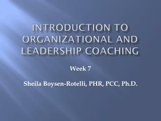 Introduction to Organizational and Leadership Coaching