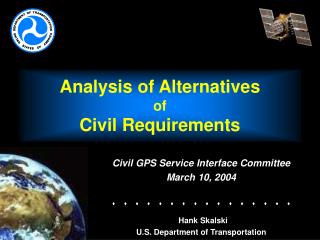 Analysis of Alternatives of Civil Requirements