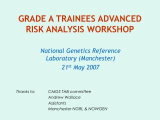 GRADE A TRAINEES ADVANCED RISK ANALYSIS WORKSHOP