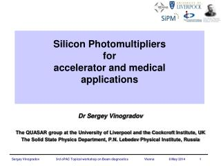 Silicon Photomultipliers for  accelerator and medical  applications
