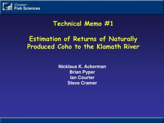 Technical Memo 1  Estimation of Returns of Naturally Produced Coho to the Klamath River