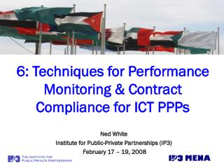 6: Techniques for Performance Monitoring & Contract Compliance for ICT PPPs