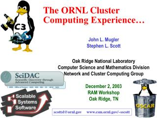 The ORNL Cluster Computing Experience�