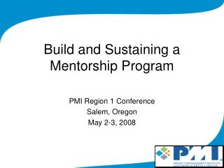 Build and Sustaining a Mentorship Program
