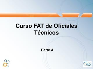 Curso FAT de Oficiales Técnicos